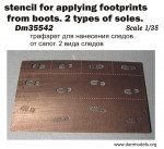 Photoetched: Stencil for applying footprints from boots. 2 types of soles